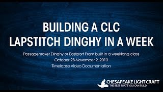 Building A Clc Lapstitch Dinghy - Hd 1080p