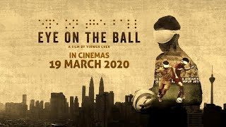TRAILER: Eye On The Ball (2019)