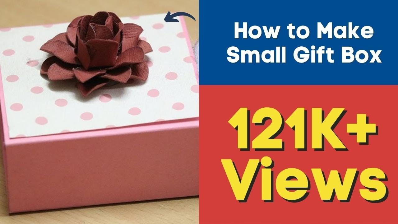 Diy Gift Box Ideas How To Make Small Gift Box At Home