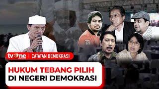 [FULL] Hukum Tebang Pilih di Negeri Demokrasi | Catatan Demokrasi tvOne