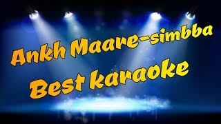Aankh Marey (Simmba) -Karaoke With Lyrics
