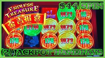 ⭐️HIGH LIMIT Endless Treasure (2) JACKPOT HANDPAYS  ⭐️$44 SPIN BONUS ROUND Slot Machine Casino ⭐️