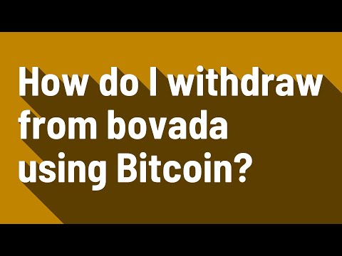 How Do I Withdraw From Bovada Using Bitcoin?
