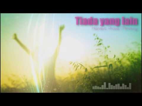 Tiada Yang lain - Harvest Praise Ministry  (HD)