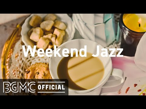 Weekend Jazz: Smooth Weekend Music Radio - Chill Out Jazzhop & Slow Jazz LIVE