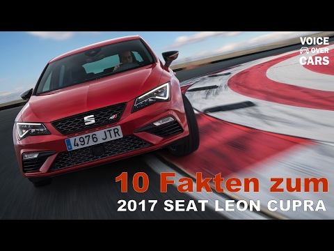 Seat Leon Cupra 300 PS - 10 Fakten - Voice over Cars News
