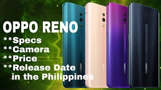 OPPO RENO Specs, Camera, Price and Release Date in the Philippines