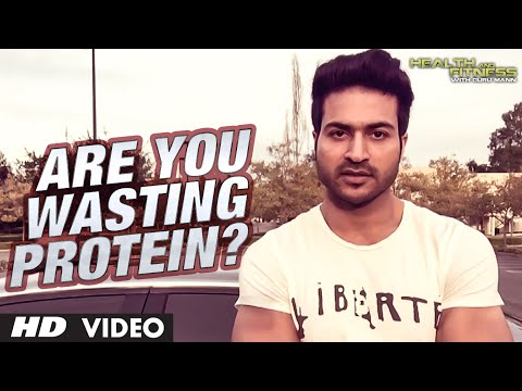 Are You Wasting Protein