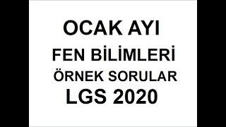 OCAK AYI - FEN BİLİMLERİ ÖRNEK SORULARI - 8.SINIF - 2020 LGS ( AYRINTILI ÇÖZÜM TEK TEK MADDELER )