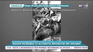 Imagini incredibile cu accidentul înfiorător din Ungaria! Șoferul făcea live pe Facebook