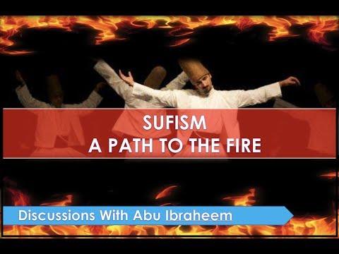 Sufism Refuted || Abu Ibraheem Hussnayn