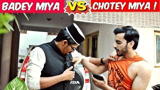 Badey Miya VS Chotey Miya (feat. Kiraak Abbu) l The Baigan Vines