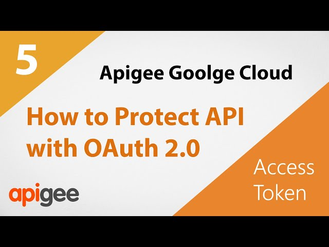 How to Protect an API with OAuth 2.0 | Google Cloud Apigee Tutorial