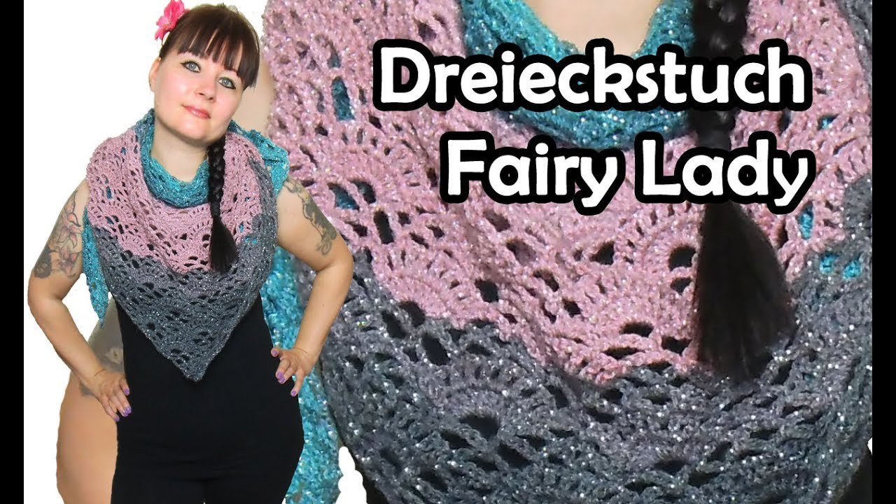 Dreieckstuch Fairy Lady Häkeln Bobbel Diy Häkelanleitung Youtube