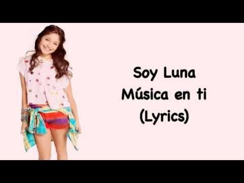 Soy Luna - Música En ti (Lyrics)
