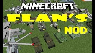 Cách cài đặt và download mod Flan chiến tranh cho Minecaft! bản 1.7.2 vs 1.7.10