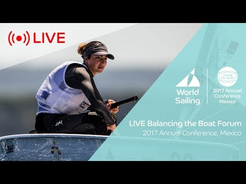 Balancing the Boat Forum | World Sailing Annual Conference
