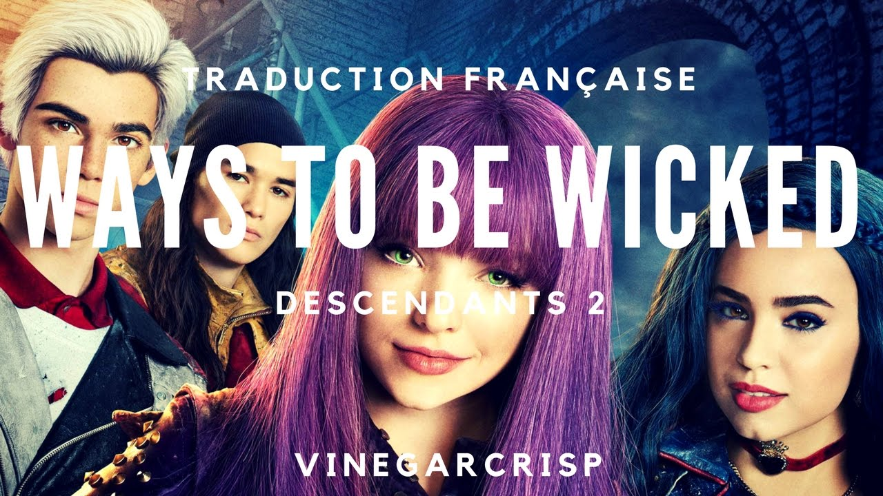 Traduction Francaise Descendants 2 Ways To Be Wicked Youtube