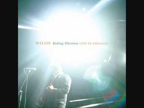 Wilco - At Least That's What You Said (live)