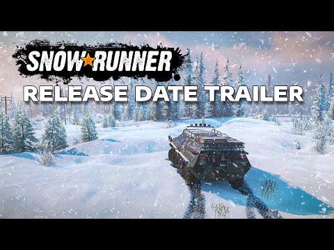 SnowRunner Release Date Trailer