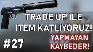 BU TRADE UP BİR EFSANE! CS:GO Ucuz Trade UP #27