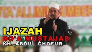 Video IJAZAH DO'A MUSTAJAB DARI KH. ABDUL GHOFUR PP SUNAN DRAJAT download MP3, 3GP, MP4, WEBM, AVI, FLV Juli 2018