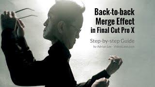 Back-to-back Merge Effect | Final Cut Pro X Training #3 | VIDEOLANE.COM