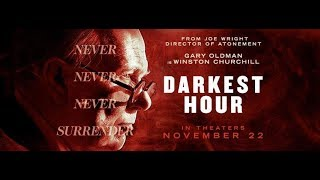 Darkest Hour Review (2017, Directed By Joe Wright)