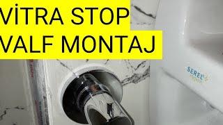 Vitra Ankastre stop Velf-Sıva üstü Montaji