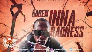 Laden - Inna Badness - July 2018