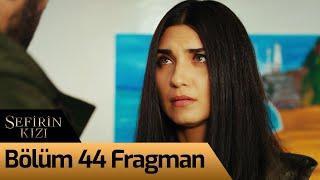 Sefirin Kızı 44. Bölüm Fragman