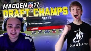 FINAL DRAFT CHAMPS BEFORE MADDEN 18!?!