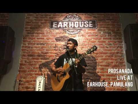 Ayo Jangan Tidur! - Prosanada live at Earhouse