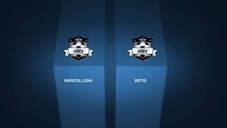 HIGHLIGHTS Barcellona VS Betis - Liga 4Fun - Finale
