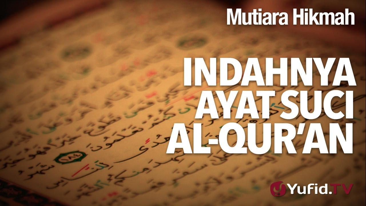 Mutiara Hikmah Indahnya Ayat Suci Al Qur An Ustadz Subhan Ba
