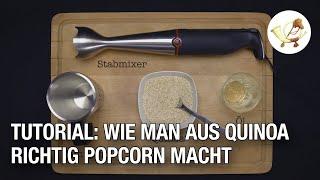 Tutorial: Wie man aus Quinoa superleckeres Popcorn macht
