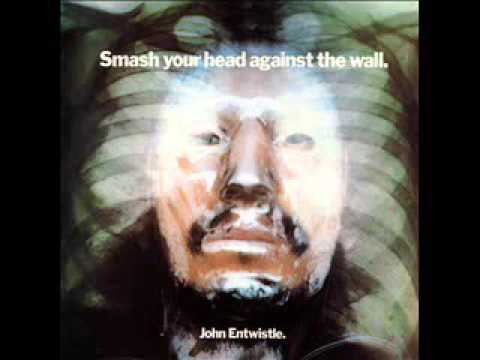 John Entwistle - Smash Your Head Against The Wall [Full Album]