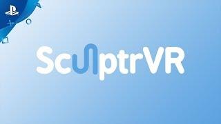 SculptrVR - Launch Trailer | PS VR