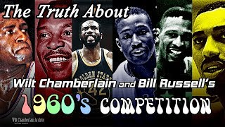 Top Six NBA Centers of the 1960's - The Truth About Wilt Chamberlain and Bill Russell's Competition
