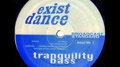 Tranquility Bass - Cantamilla