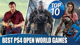 Top 10 Best Open World Games on PS4