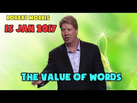 Robert Morris, The Value of Words - #Words: Life or Death (1 of 8) 15 January 2017
