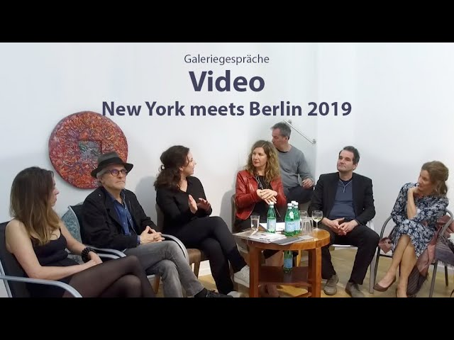 Galeriegespräche - New York meets Berlin 2019