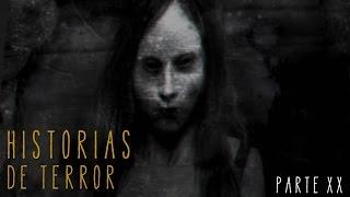 HISTORIAS DE TERROR (RECOPILACIÓN XX)