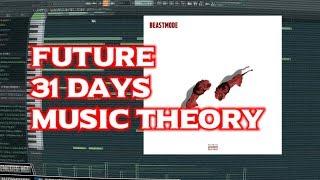 Future 31 Days | Beast Mode 2 | Music Theory Explained | Zaytoven free download fl studio 20