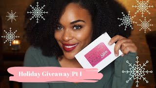 Holiday Giveaway Part 1| 1 of 4 Giveaways this month!CLOSED!!!!!
