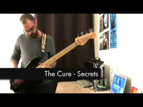 The Cure - Secrets - Bass Cover