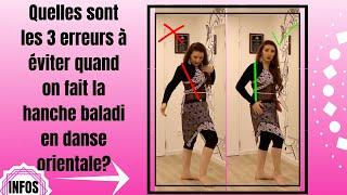 DANSE ORIENTALE - N°7 : 3 erreurs à éviter quand on fait la hanche baladi