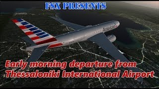 FSX Maxed Out | PMDG 777 | Early Morning Departure From Thessaloniki International Airport(An early departure from Thessaloniki International Airport in Greece, headed to Phoenix Sky Harbor in Arizona. Please like, comment and subscribe. Thanks for ..., 2014-07-08T18:30:18.000Z)