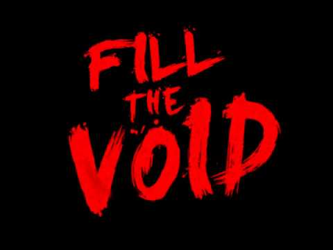 Fill The Void - New Song Teaser 2013